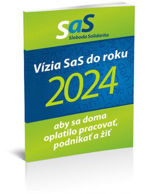 Vízia strany SaS do roku 2024