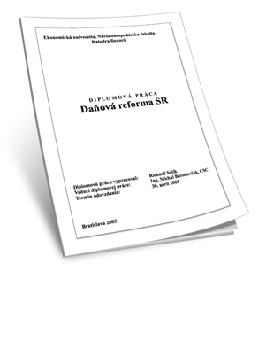 Diplomová práca: Daňová reforma SR | Richard Sulík