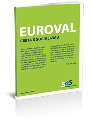 Euroval - Cesta k socializmu