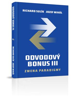 Odvodový bonus III – Zmena paradigmy | Richard Sulík a Jozef Mihál