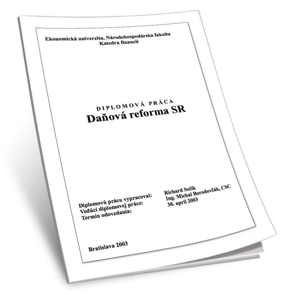 Daňová reforma SR - Richard Sulík | Diplomová práca